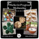 Works-in-Progress Wednesday (05/16/18)