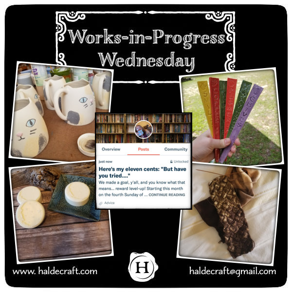 Works-in-Progress Wednesday (10/31/18)