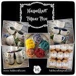 Friday Five: Yarnies! Soapies! So many Mugsies!